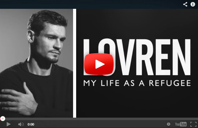 Lovren - My life as a refugee