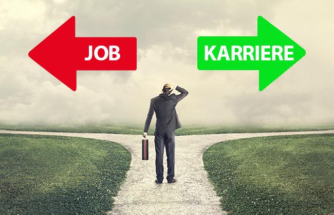 Job versus Karriere 10 Tipps